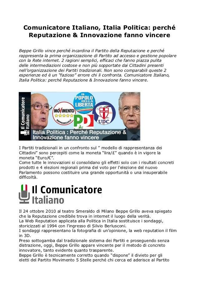 Comunicatore Italiano, Italia Politica: perché   Reputazione & Innovazione fanno vincereBeppe Grillo vince perché incardin...