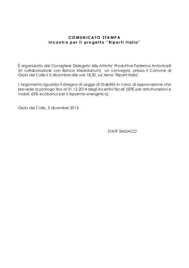 """COMUNICATO STAMPA Incontro per il progetto """"Riparti Italia""""  È organizzato dal Consigliere Delegato alle Attivita' Produtt..."""