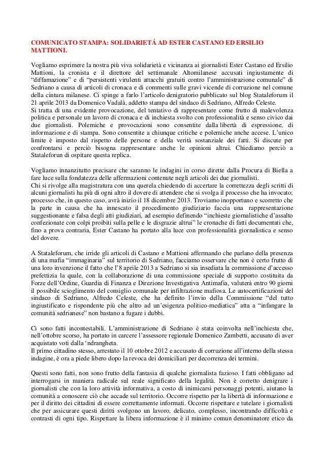 COMUNICATO STAMPA: SOLIDARIETÁ AD ESTER CASTANO ED ERSILIOMATTIONI.Vogliamo esprimere la nostra più viva solidarietà e vic...