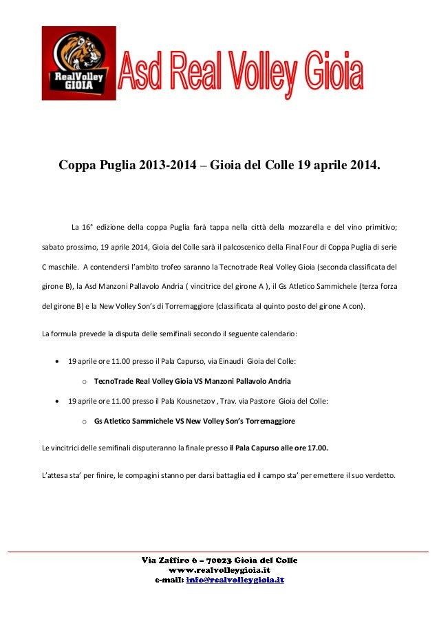 Coppa Puglia 2013-2014 – Gioia del Colle 19 aprile 2014. La 16° edizione della coppa Puglia farà tappa nella città della m...