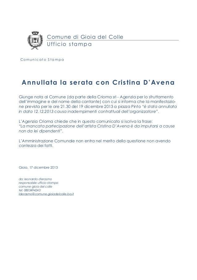 Comune di Gioia del Colle Ufficio stampa Comunicato Stampa  Annullata la serata con Cristina D'Avena Giunge nota al Comune...