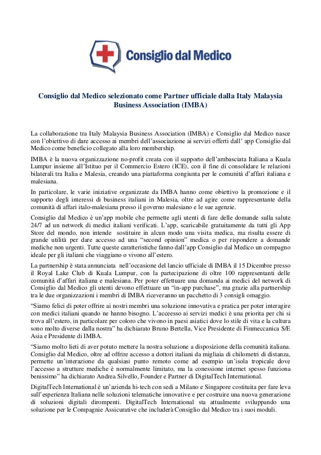 Consiglio dal Medico selezionato come Partner ufficiale dalla Italy Malaysia Business Association (IMBA) La collaborazione...