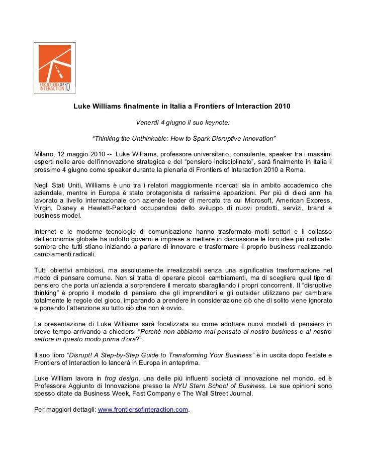 Luke Williams finalmente in Italia a Frontiers of Interaction 2010                                      Venerdì 4 giugno i...