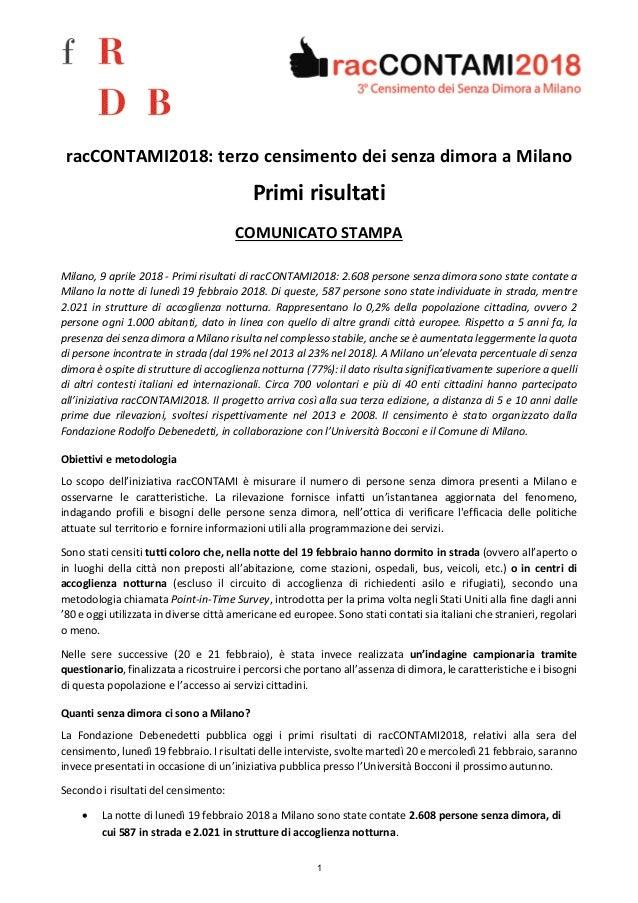 racCONTAMI2018: terzo censimento dei senza dimora a Milano Primi risultati COMUNICATO STAMPA Milano, 9 aprile 2018 - Primi...