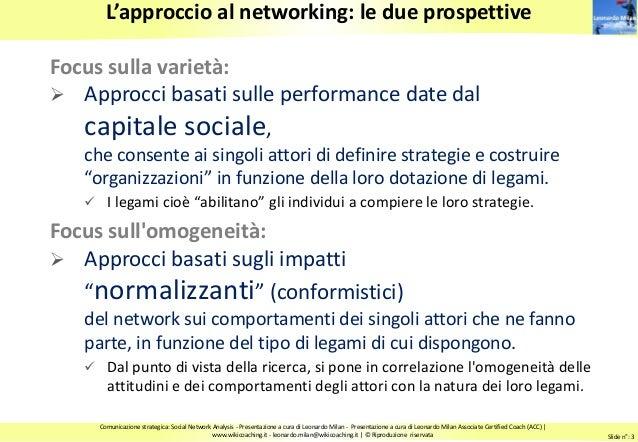 Comunicazione relazionale.  Reti informali e Social Network Analysis Slide 3