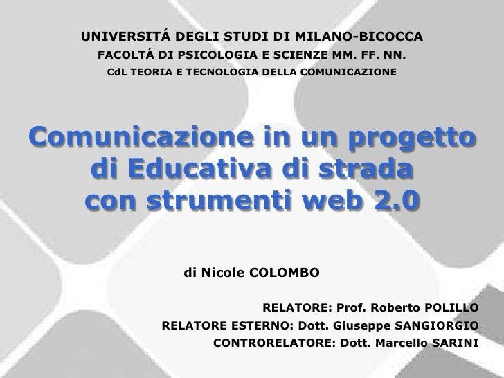 UNIVERSITÁ DEGLI STUDI DI MILANO-BICOCCA     FACOLTÁ DI PSICOLOGIA E SCIENZE MM. FF. NN.       CdL TEORIA E TECNOLOGIA DEL...