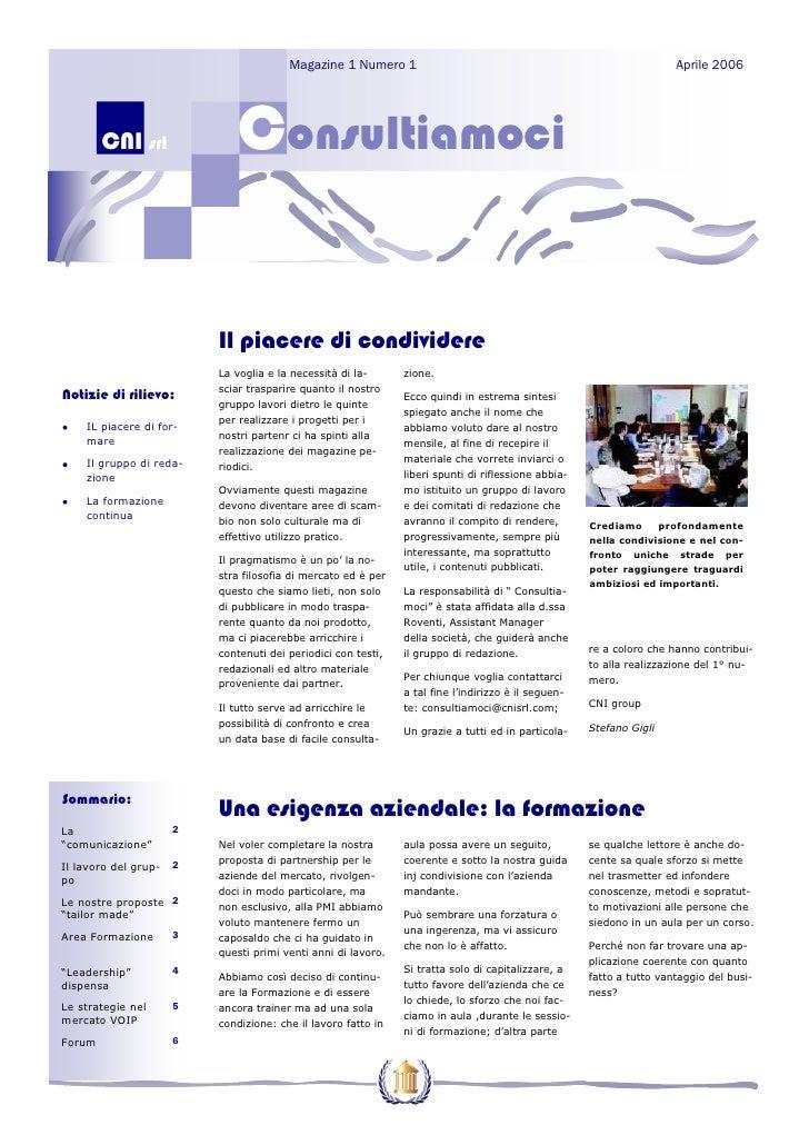 Magazine 1 Numero 1                                                           Aprile 2006             CNI srl             ...