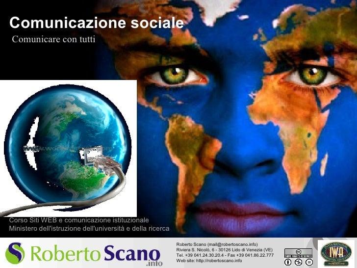 Comunicazione sociale Comunicare con tutti     Corso Siti WEB e comunicazione istituzionale Ministero dell'istruzione dell...