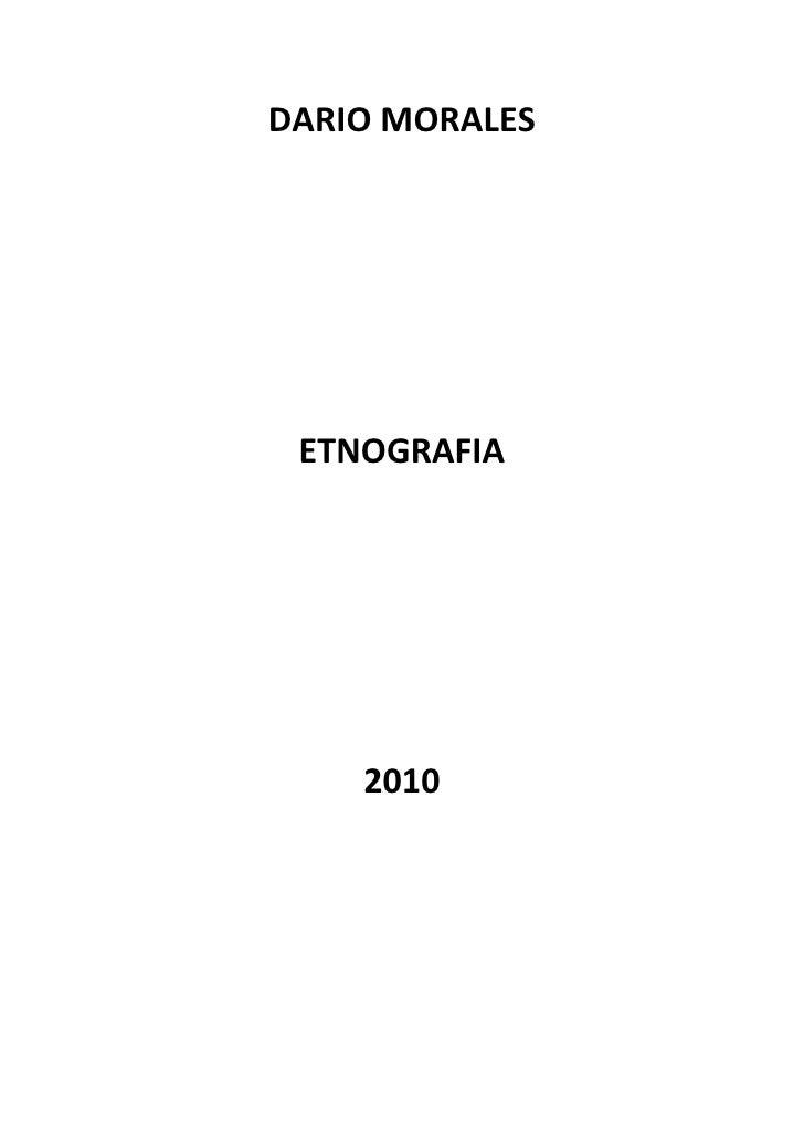 DARIO MORALES      ETNOGRAFIA         2010