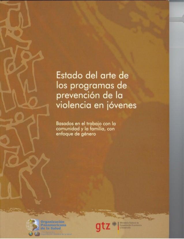 Estado del arte de los programas de prevención de la violencia en jóvenes Basados en el trabajo con la comunidad y la fami...
