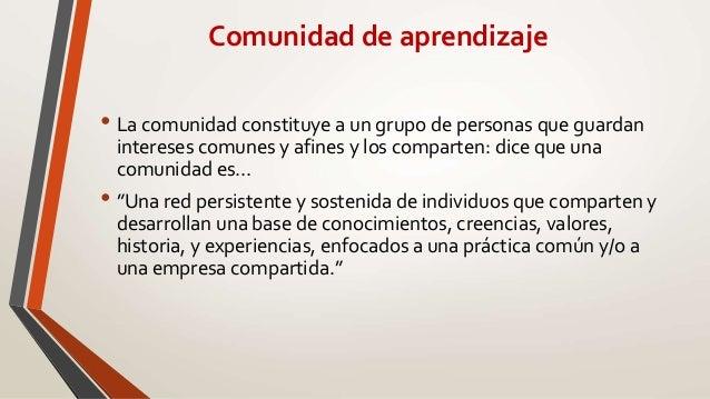 Comunidad de aprendizaje  Slide 3