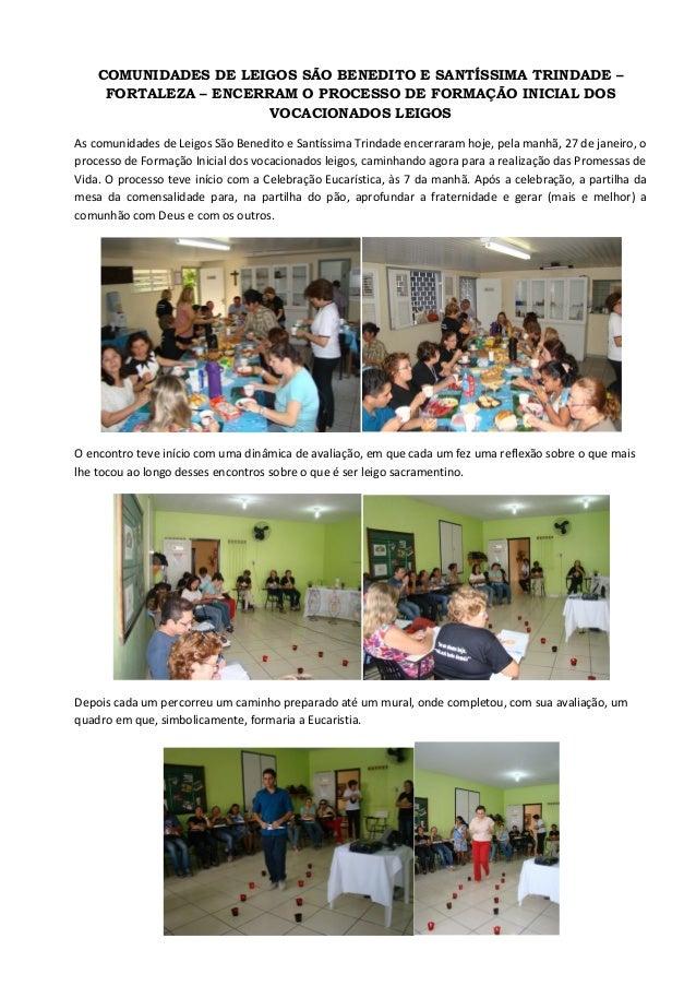 COMUNIDADES DE LEIGOS SÃO BENEDITO E SANTÍSSIMA TRINDADE –     FORTALEZA – ENCERRAM O PROCESSO DE FORMAÇÃO INICIAL DOS    ...