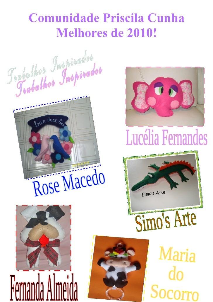 Comunidade Priscila Cunha   Melhores de 2010!