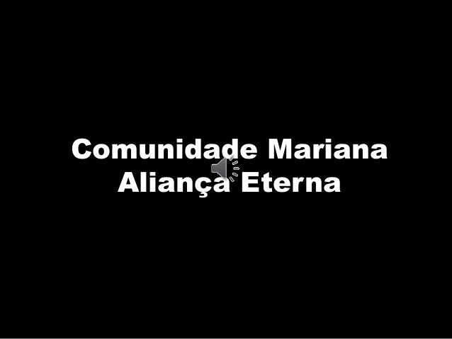 Comunidade Mariana Aliança Eterna