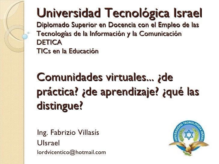 Universidad Tecnológica Israel Diplomado Superior en Docencia con el Empleo de las Tecnologías de la Información y la Comu...