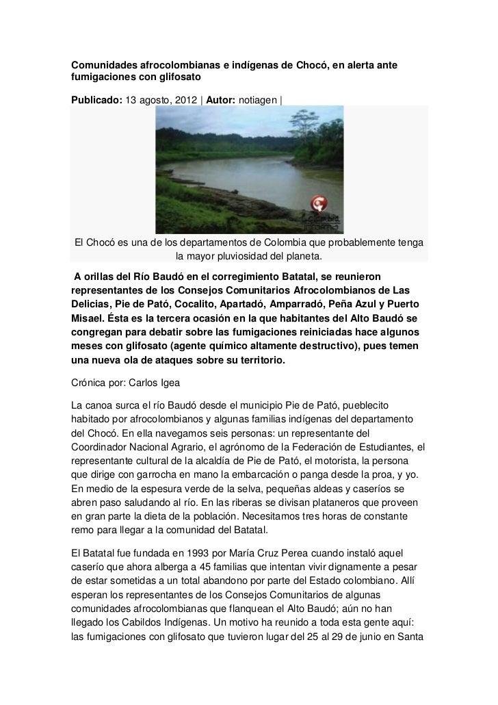 Comunidades afrocolombianas e indígenas de Chocó, en alerta antefumigaciones con glifosatoPublicado: 13 agosto, 2012 | Aut...