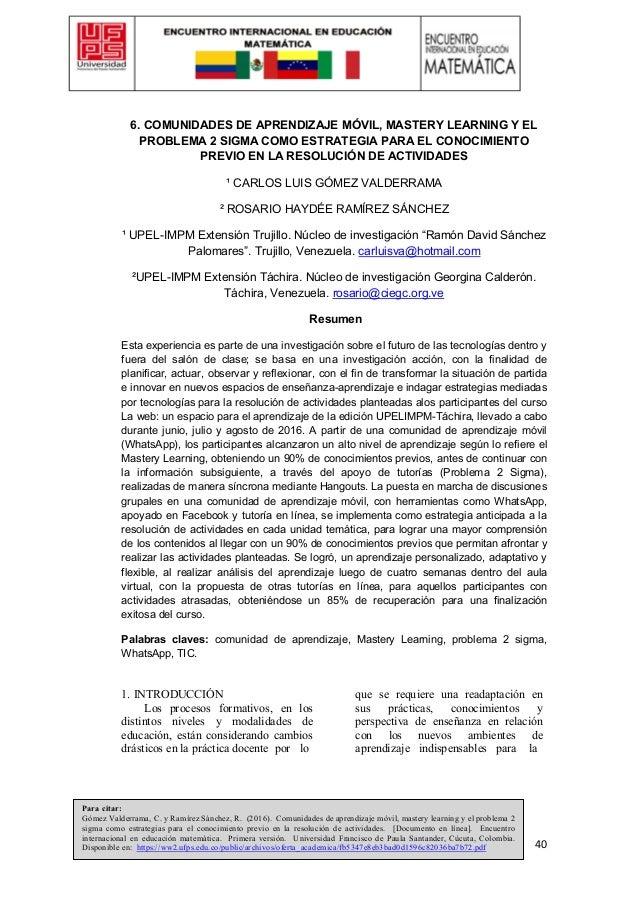 40 6. COMUNIDADES DE APRENDIZAJE MÓVIL, MASTERY LEARNING Y EL PROBLEMA 2 SIGMA COMO ESTRATEGIA PARA EL CONOCIMIENTO PREVIO...