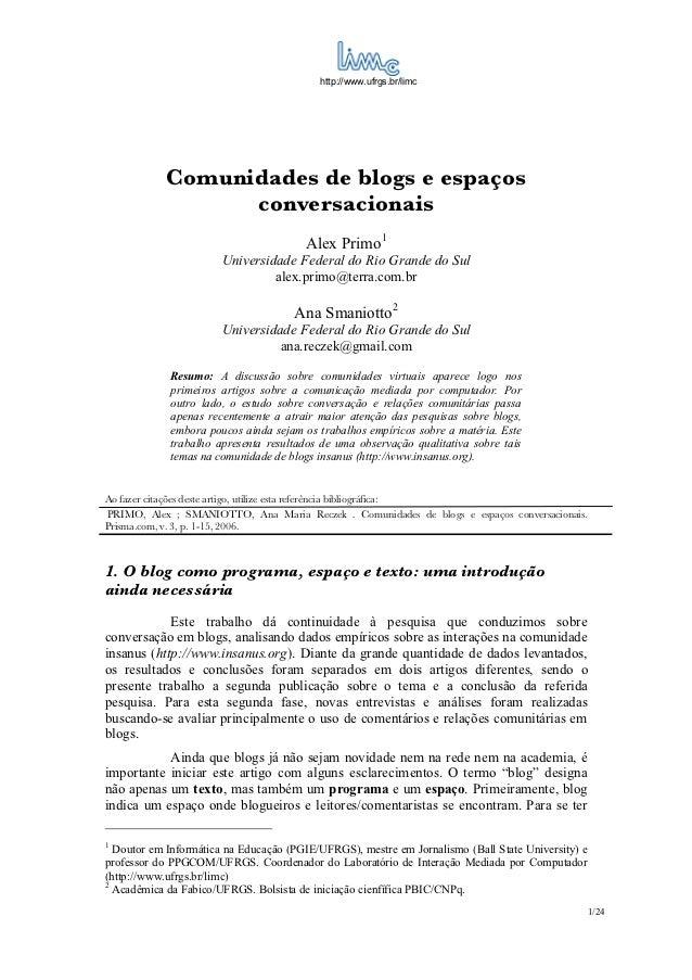 http://www.ufrgs.br/limc               Comunidades de blogs e espaços                     conversacionais                 ...