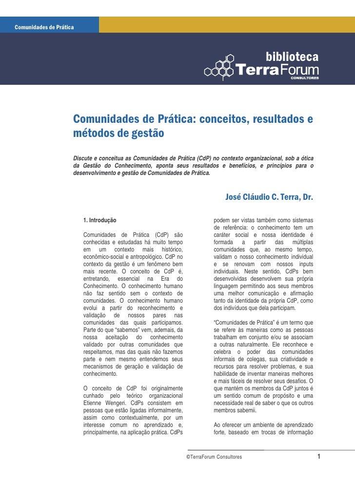 Discute e conceitua as Comunidades de Prática (CdP) no contexto organizacional, sob a ótica da Gestão do Conhecimento, apo...