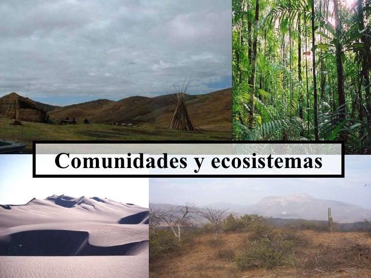Comunidades  y ecosistemas