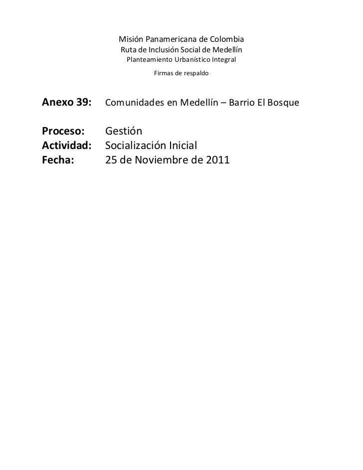 Misión Panamericana de Colombia                Ruta de Inclusión Social de Medellín                 Planteamiento Urbaníst...