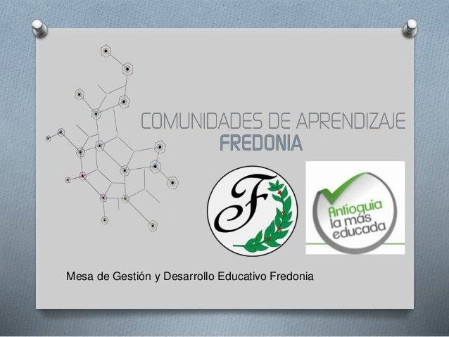 Mesa de Gestión y Desarrollo Educativo Fredonia