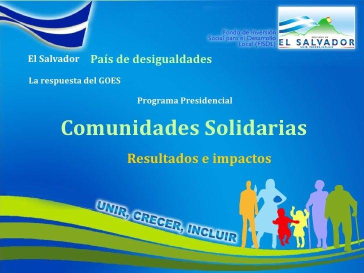 Comunidades solidarias resultados e impactos 090910