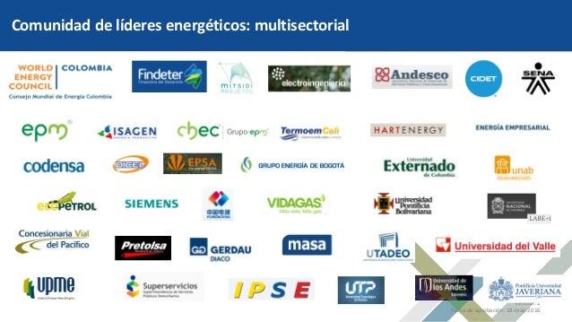 Código: DP-FO-024 Versión: 2 Fecha de aprobación: 18-may-2016 Comunidad de líderes energéticos: multisectorial