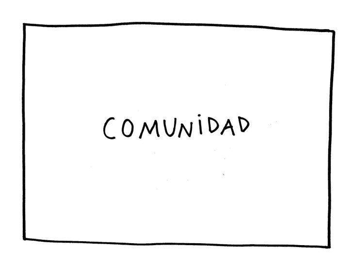 «Comunidad»: guión ilustrado         David de Ugarte     Versão preliminar 17/03/2011
