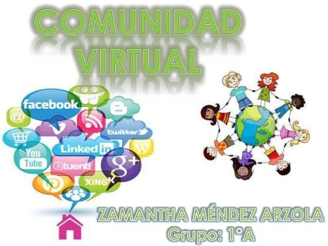 Son sitos creados por una o más personas que establecen relaciones a partir de temas comunes, mientras su identidad real y...