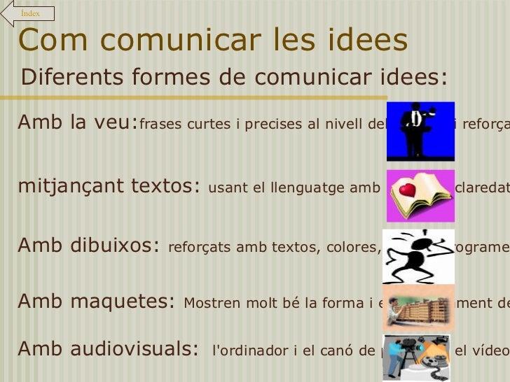 La comunicació d'idees Slide 3