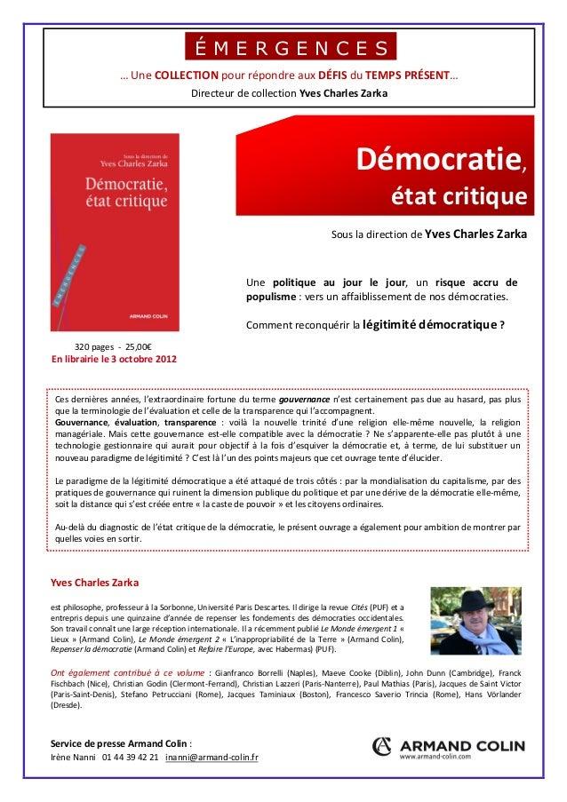… Une COLLECTION pour répondre aux DÉFIS du TEMPS PRÉSENT… Directeur de collection Yves Charles Zarka Démocratie, état cri...