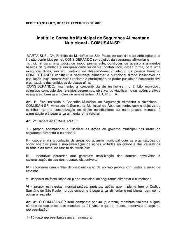 DECRETO Nº 42.862, DE 13 DE FEVEREIRO DE 2003 Institui o Conselho Municipal de Segurança Alimentar e Nutricional - COMUSAN...