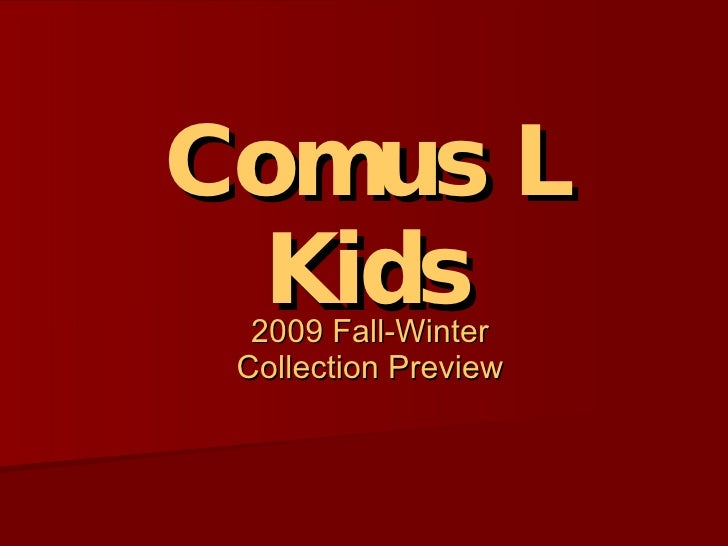 Comus L Kids 2009 Fall-Winter Collection Preview