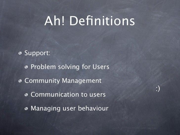 Community Management vs. Support - Fight! Slide 3