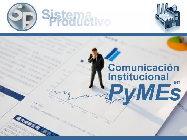 Comunicación Institucional PyMEs en