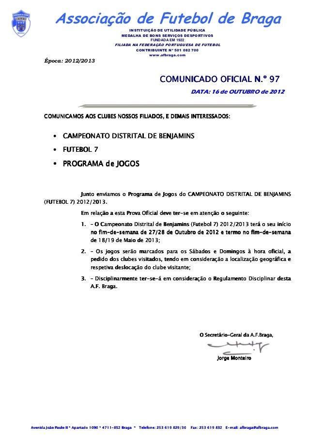 Associação de Futebol de Braga                                                  INSTITUIÇÃO DE UTILIDADE PÚBLICA          ...