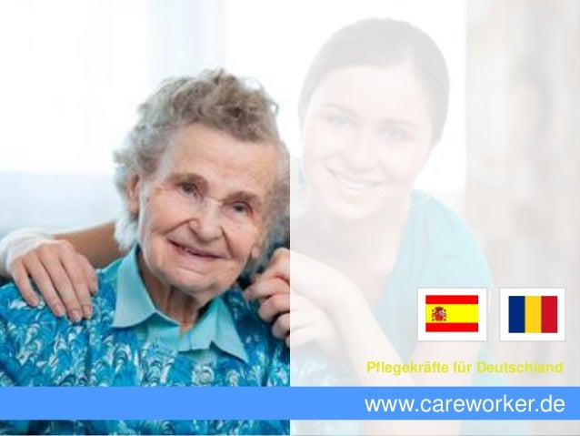 www.careworker.de Pflegekräfte für Deutschland