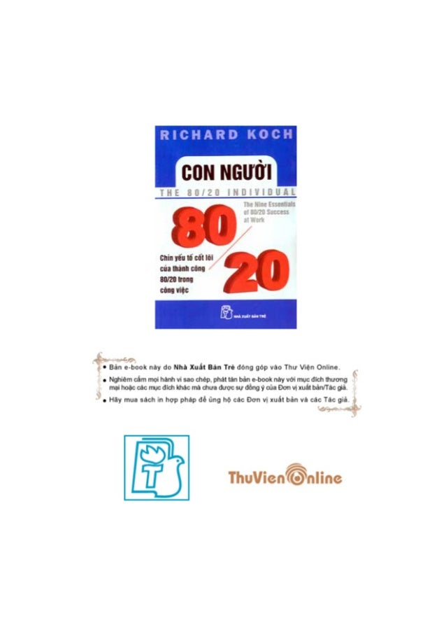 """© Richard Koch 2002 and 2003. Taác phêím """"The 80/20 Individual: The Nine Essentials of 80/20 Success at Work"""" xuêët baãn l..."""