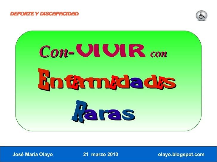 DEPORTE Y DISCAPACIDAD               Con-VIVIR                      con            Enfermedades              R aras José M...