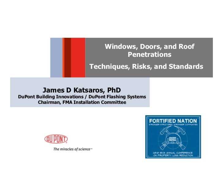 Windows, Doors and Roof Penetrations - Techniques, Risks and Standards