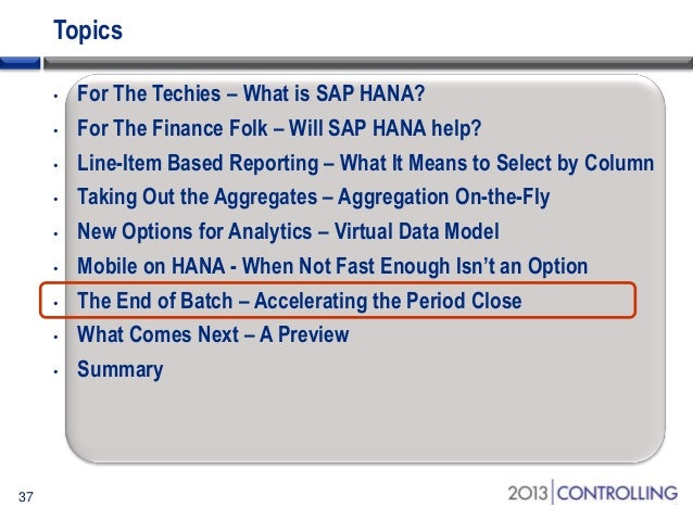 SAP HANA and SAP Controlling – New Opportunities and New Challenges