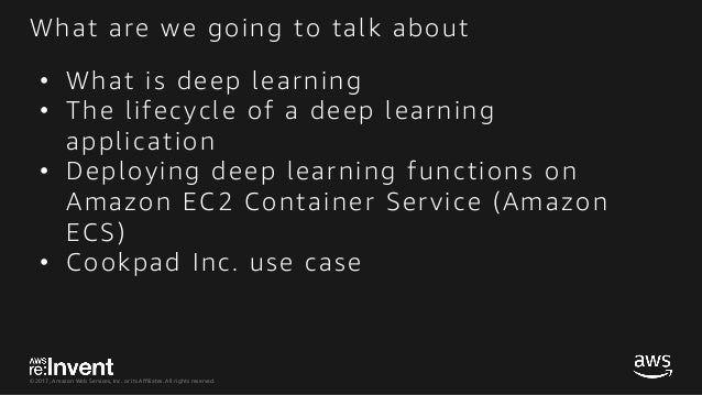 CON309_Containerized Machine Learning on AWS Slide 2