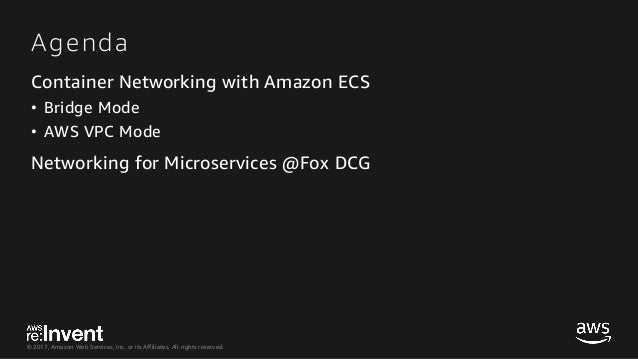 Container Networking Deep Dive with Amazon ECS - CON401 - re