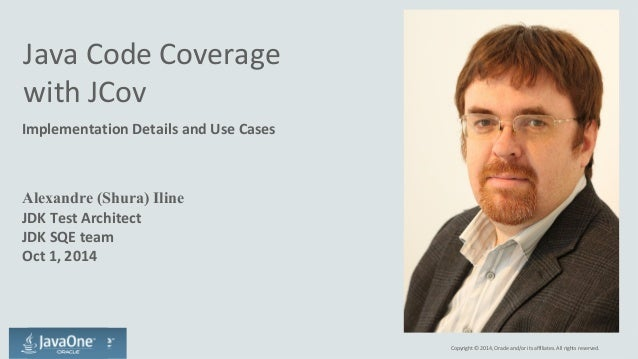 Java code coverage with JCov. Implementation details and use cases. Slide 2
