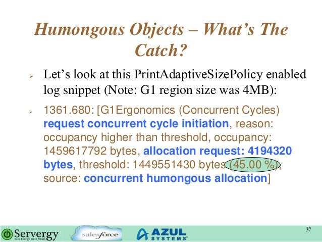 """Humongous Objects – What's The Catch?  Let""""s look at this PrintAdaptiveSizePolicy enabled log snippet (Note: G1 region si..."""