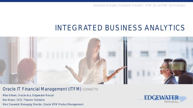 INTEGRATED BUSINESS ANALYTICS Getting to the Answers for Improved Business Performance Business Analytics Solutions Provid...