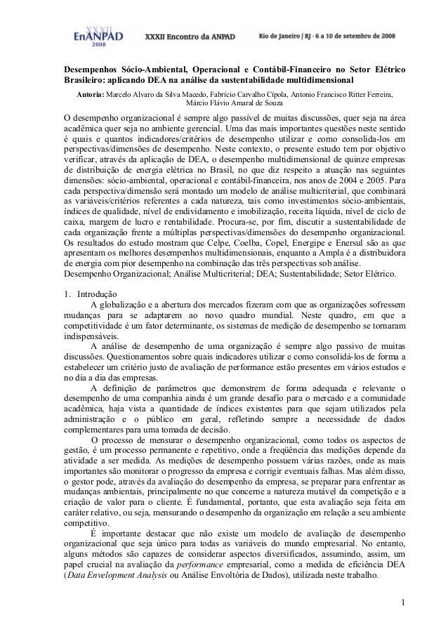 1 Desempenhos Sócio-Ambiental, Operacional e Contábil-Financeiro no Setor Elétrico Brasileiro: aplicando DEA na análise da...