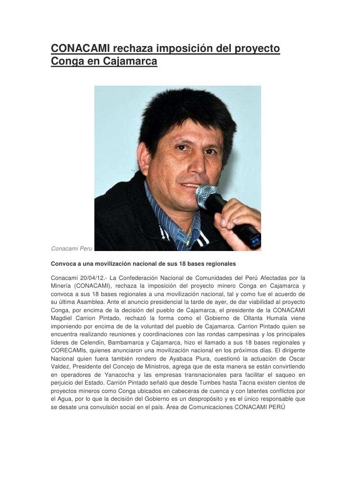 CONACAMI rechaza imposición del proyectoConga en CajamarcaConacami PeruConvoca a una movilización nacional de sus 18 bases...