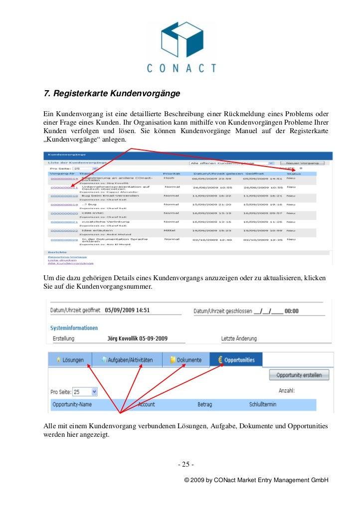 7. Registerkarte KundenvorgängeEin Kundenvorgang ist eine detaillierte Beschreibung einer Rückmeldung eines Problems odere...